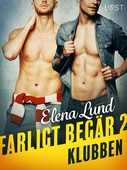 Farligt begär II: Klubben - erotisk novell