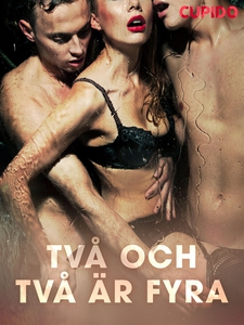 Två och två är fyra (e-bok) av Cupido