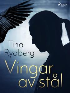 Vingar av stål (e-bok) av Tina Rydberg