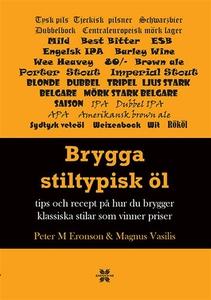 Brygga stiltypisk öl : Tips och recept på hur d