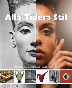 Alla Tiders Stil : Yta och djup i stilhistorien