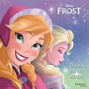 Frost - En saga om två systrar Lätt att läsa (e