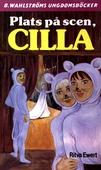 Cilla 3 - Plats på scen, Cilla