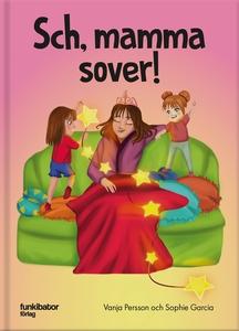 Sch, mamma sover! (e-bok) av Vanja Persson, Sop