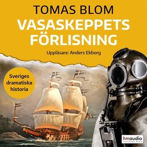 Vasaskeppets förlisning (ljudbok) av Tomas Blom