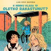 K niinku Klara 19 - Oletko rakastunut?