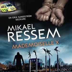 Mademoiselle X (ljudbok) av Mikael Ressem