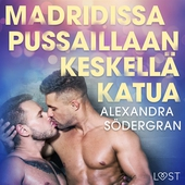 Madridissa pussaillaan keskellä katua - eroottinen novelli