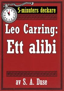 5-minuters deckare. Leo Carring: Ett alibi. Det