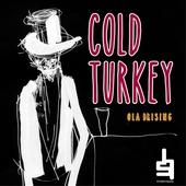 Cold Turkey : en vuxensaga