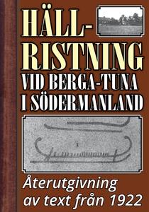 Den nyupptäckta hällristningen vid Berga-Tuna i