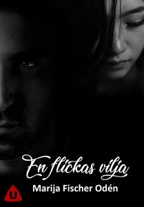 En flickas vilja (e-bok) av Marija Fischer Odén