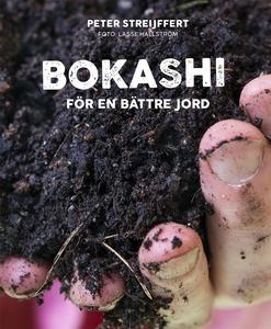 Bokashi – för en bättre jord (e-bok) av Peter S