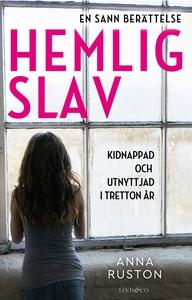 Hemlig slav (e-bok) av Anna Ruston, Jacquie But