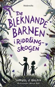 De bleknande barnen i Riddling-skogen (e-bok) a
