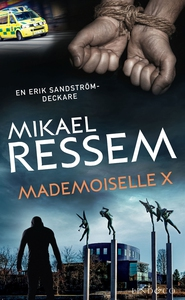 Mademoiselle X (e-bok) av Mikael Ressem