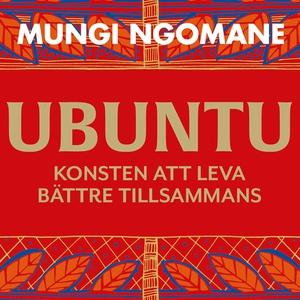 Ubuntu: leva bättre tillsammans (ljudbok) av Mu