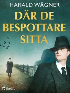 Där de bespottare sitta… (e-bok) av Harald Wägn