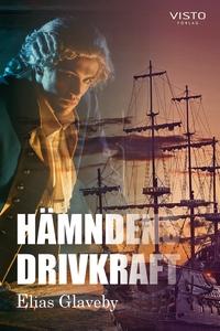 Hämndens drivkraft (e-bok) av Elias Glaveby