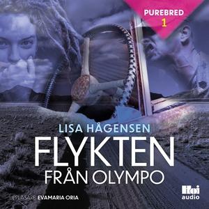 Flykten från Olympo (ljudbok) av Lisa Hågensen