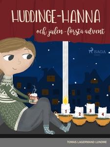 Huddinge-Hanna och julen - första advent (e-bok
