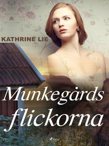 Munkegårdsflickorna (e-bok) av Kathrine Lie