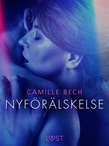 Nyförälskelse - erotisk novell (e-bok) av Camil