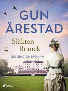 Släkten Branck (e-bok) av Gun Årestad