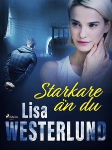 Starkare än du (e-bok) av Lisa Westerlund