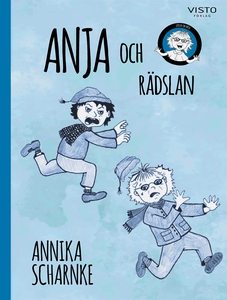 Anja och rädslan (e-bok) av Annika Scharnke