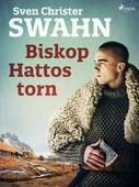 Biskop Hattos torn