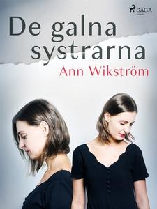De galna systrarna (e-bok) av Ann Wikström