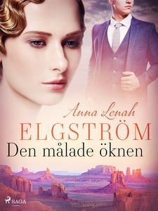 Den målade öknen (e-bok) av Anna Lenah Elgström