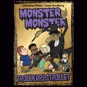 Monster Monster 5 Trollkarlstrollet