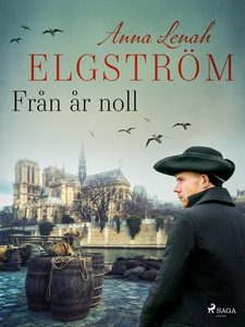 Från år noll (e-bok) av Anna Lenah Elgström