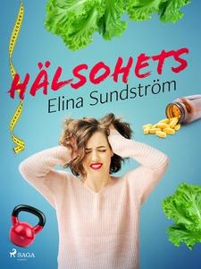 Hälsohets (e-bok) av Elina Sundström
