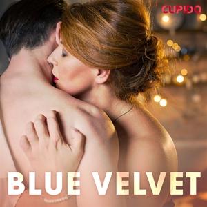 Blue Velvet (ljudbok) av Cupido