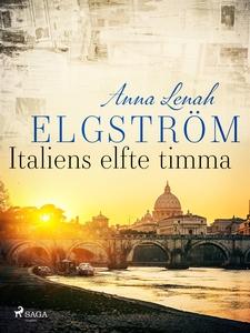 Italiens elfte timma (e-bok) av Anna Lenah Elgs