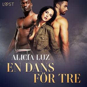 En dans för tre - erotisk novell (ljudbok) av A