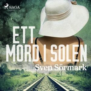 Ett mord i solen (ljudbok) av Sven Sörmark