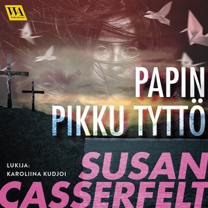 Papin pikku tyttö (ljudbok) av Susan Casserfelt
