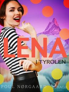 Lena i Tyrolen (e-bok) av Poul Nørgaard