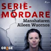Manshataren Aileen Wuornos