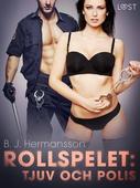 Rollspelet: Tjuv och polis - erotisk novell