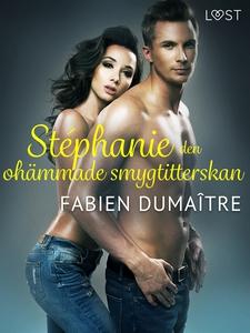Stéphanie, den ohämmade smygtitterskan - erotis