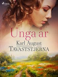 Unga år (e-bok) av Karl August Tavaststjerna