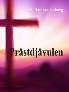 Prästdjävulen (e-bok) av Staffan Svedenborg