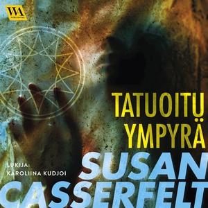 Tatuoitu ympyrä (ljudbok) av Susan Casserfelt