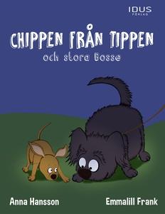 Chippen från tippen och stora Bosse (e-bok) av