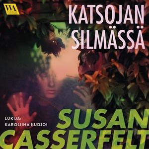 Katsojan silmässä (ljudbok) av Susan Casserfelt